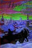 Horses in Russian Art, Yevgenia Petrova, 3935298102