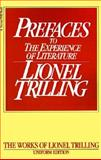 Preface to the Experience of Literature, Lionel Trilling and Lionel Trilling, 0156738104