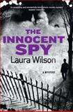 The Innocent Spy, Laura Wilson, 0312538103
