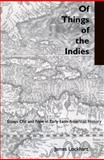 Of Things of the Indies, James Lockhart, 0804738106