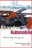 Abandon Automobile : Detroit City Poetry 2001, , 0814328105