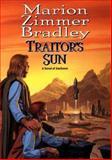 Traitor's Sun, Marion Zimmer Bradley, 0886778107