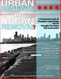 Urban Renewal or Urban Removal?