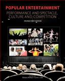 Popular Entertainment : Performance and Spectacle, Culture and Competition, McKean, Barbara and Cole, Carrie J., 1621318109
