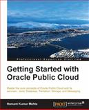 Getting Started with Oracle Public Cloud, Hemant Kumar Mehta, 1782178104