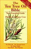 The Tea Tree Oil Bible, Elvis Ali and Ken Vecotsky, 1886508100