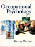 Occupational Psychology, Murray Porteous, 0132278103