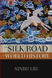 The Silk Road in World History 9780195338102