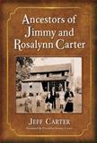Ancestors of Jimmy and Rosalynn Carter, Jeff Carter, 0786468106