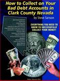 How to Collect Your Bad Debt Account in Clark County, Nevada, Sanson, Steve, 0974948101