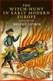 The Witch-Hunt in Early Modern Europe 4th Edition