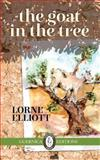 The Goat in the Tree, Lorne Elliott, 155071810X