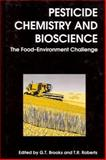 Pesticide Chemistry and Bioscience : The Food-Environment Challenge, , 1855738104