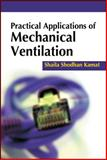 Practical Applications of Mechanical Ventilation, Kamat, Shaila, 0071718109