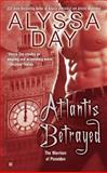 Atlantis Betrayed, Alyssa Day, 0425238105