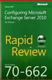 Configuring Microsoft® Exchange Server 2010 : MCTS Exam 70-662, McLean, Ian, 0735658102