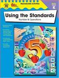 Using the Standards--Number and Operations, Kindergarten, Becky Daniel, 0742418103