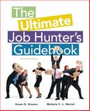The Ultimate Job Hunter's Guidebook, Greene, Susan and Martel, Melanie C. L., 1285868102