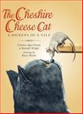 The Cheshire Cheese Cat, Carmen Agra Deedy and Randall Wright, 1561458104