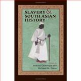 Slavery and South Asian History, , 0253348102