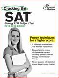 Biology E/M Subject Test 2011-2012, Princeton Review Staff, 0375428100
