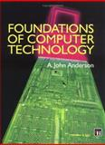 Foundations of Computer Technology, Anderson, J., 0412598108
