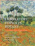 Laboratory Topics in Botany, Evert, Ray F. and Eichhorn, Susan E., 1464118108