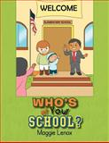 Who's at Your School, Maggie Lenox, 1477158103