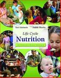 Life Cycle Nutrition : An Evidence-Based Approach, Edelstein, Sari and Sharlin, Judith, 0763738107