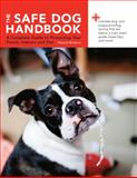 The Safe Dog Handbook, Melanie Monteiro, 0785828109