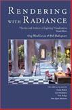Rendering with Radiance : The Art and Science of Lighting Visualization, Ward Larson, Greg and Shakespeare, Robert A., 0974538108