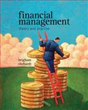 Financial Management Theory and Practice, Brigham, Eugene F. and Ehrhardt, Michael C., 1439078106