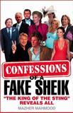 Confessions of a Fake Sheik, Mazher Mahmood, 0007288107