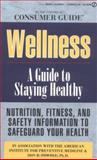 Wellness, Consumer Guide Editors, 0451188101