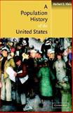 A Population History of the United States, Klein, Herbert S., 0521788102