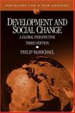 Development and Social Change : A Global Perspective, McMichael, Philip, 0761988106
