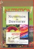 Nutrition in Dentistry and Nutrition for a Healthy Mouth Book, Lolkus, Linda J. and Sroda, Rebecca, 0781788102