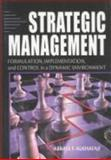 Strategic Management : Formulation, Implementation, and Control in a Dynamic Environment, Alkhafaji, Abbass, 0789018101