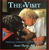 The Visit, Janet Myers, 1463418108