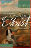 The Complete Imitation of Christ, OJN, John Julian, 1557258104