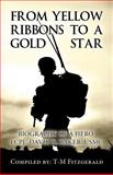 From Yellow Ribbons to a Gold Star, T-M Fitzgerald, 1629078107