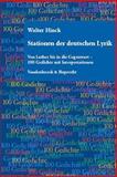 Stationen der deutschen Lyrik : Von Luther bis in die Gegenwart - 100 Gedichte mit Interpretationen, Hinck, Walter, 3525208103