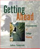 Getting Ahead : Fundamentals of College Reading (with MyReadingLab Student Access Code Card), Yaworski, JoAnn, 0205728103