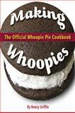 Making Whoopies, Nancy Griffin, 0892728108