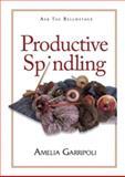 Productive Spindling, Amelia Garripoli, 0982438109