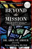 Beyond the Mission, Abel Amour, 1462728103