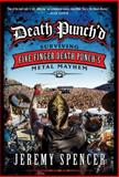 Death Punch'd, Jeremy Spencer, 0062308106