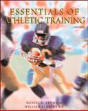 Essentials of Athletic Training, Arnheim, Daniel D. and Prentice, William E., 0072448105