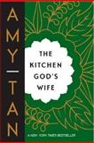 The Kitchen God's Wife, Amy Tan, 0143038109