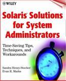 Solaris Solutions for System Administrators, Sandra Henry-Stocker and Evan R. Marks, 0471348104
